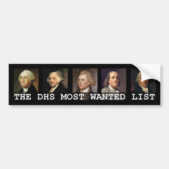 DHS Most Wanted List Bumper Sticker
