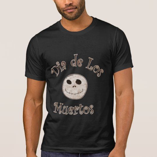 Dia de los Muertos - day of the dead T-Shirt