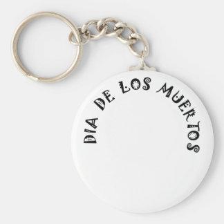 DIA DE LOS MUERTOS Text Design Keychain