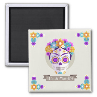Dia de los Muertos the Day of the Dead holiday Square Magnet