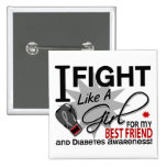 Diabetes Fight Like A Girl Best Friend 11 Button