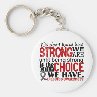 Diabetes How Strong We Are Basic Round Button Key Ring