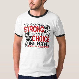 Diabetes How Strong We Are T-Shirt