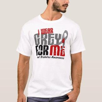 Diabetes I WEAR GREY FOR ME 6.2 T-Shirt