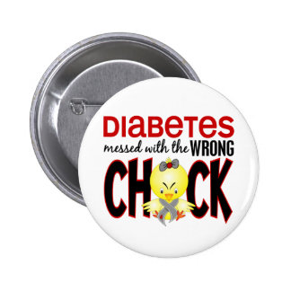 Diabetes Messed With The Wrong Chick 6 Cm Round Badge