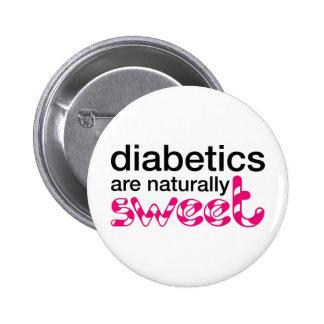 Diabetics are naturally sweet pin