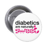 Diabetics are naturally sweet pins