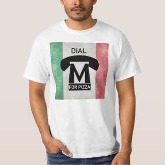 Dial M for pizza parody T-Shirt