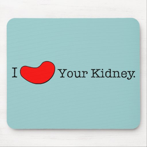 Dialysis Humor T-shirts, Gifts Mouse Pads