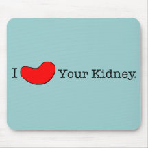 Dialysis Humour T-shirts, Gifts Mouse Pad