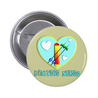 Dialysis Nurse T-Shirts and Gifts 6 Cm Round Badge