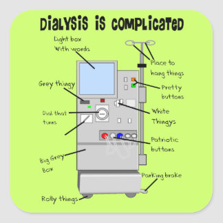Dialysis Nurse Tech Funny Gifts Square Stickers