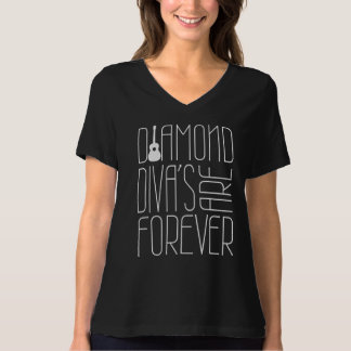 Diamond Divas Are Forever! On Black Shirt