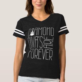 Diamond Divas are Forever! T-Shirt