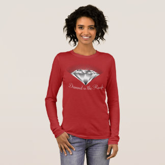 Diamond in the Rough 101 Long Sleeve T-Shirt
