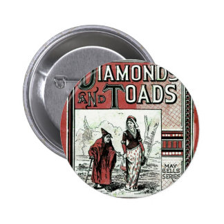 Diamonds and Toads Pinback Buttons