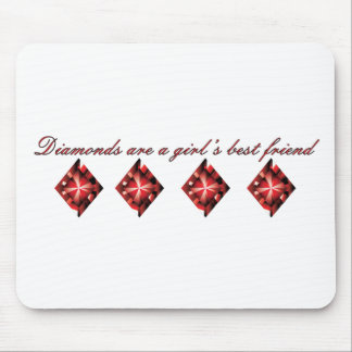 Diamonds are a girl s best friend mouse pad