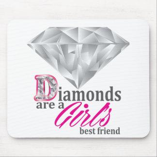 Diamonds are a girl s best friend mousepads