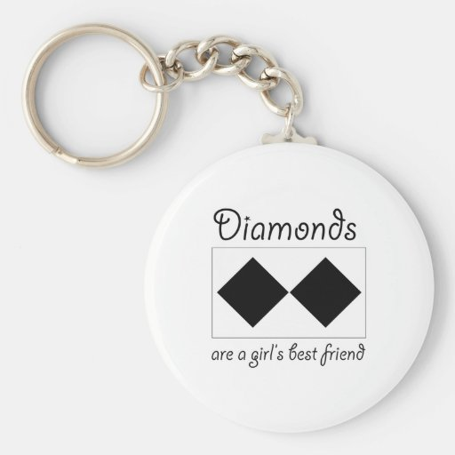 Diamonds are a girls best friend basic round button key ring