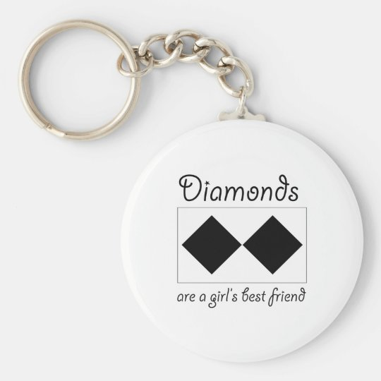 Diamonds are a girls best friend basic round button key ring