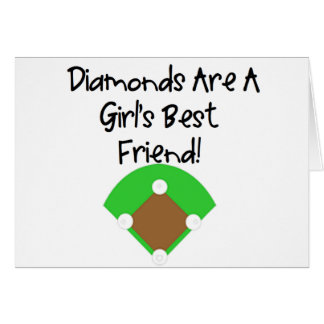 Diamonds are a Girl's Best Friend! Greeting Card