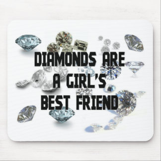 Diamonds Are A Girl's Best Friend Mouse Mat