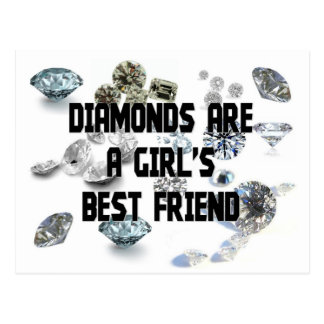 Diamonds Are A Girl's Best Friend Postcard