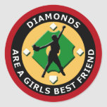 DIAMONDS ARE A GIRLS BEST FRIEND - WOMENS SOFTBALL CLASSIC ROUND STICKER