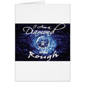 Diamonds in the Rough Greeting Cards