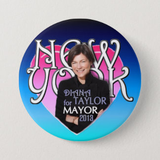 Diana Taylor for NYC Mayor 2013 7.5 Cm Round Badge