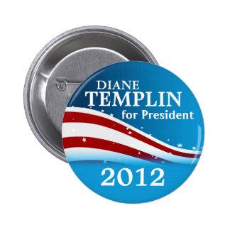 Diane Templin 2012 6 Cm Round Badge