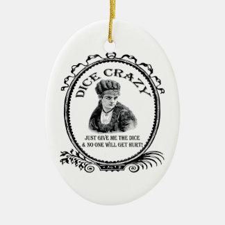 Dice Crazy Christmas Ornament