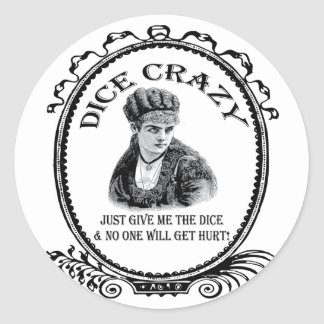 Dice Crazy Classic Round Sticker