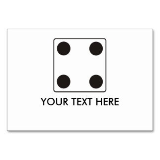 DICE numbers of pips 4 + your text Table Cards
