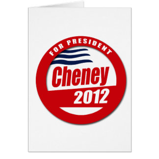 Dick Cheney 2012 Greeting Card