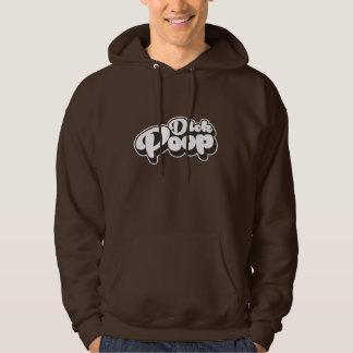 Dick Poop Hooded Pullovers