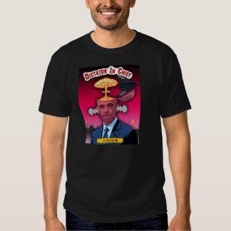 Dictator n Chief  O-Bomba Tees