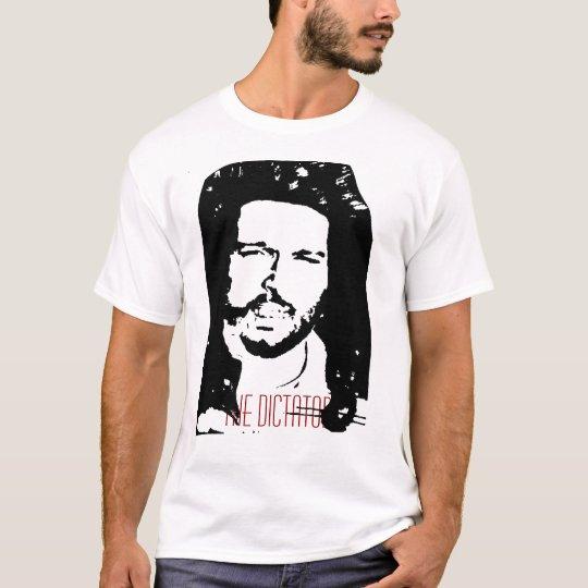Dictator T T-Shirt