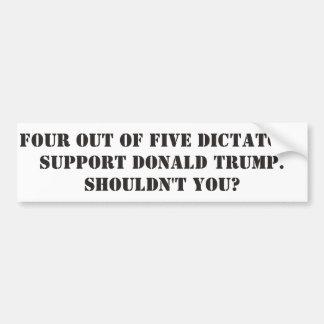Dictators Support Donald Trump Bumper Sticker