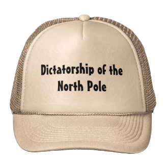 Dictatorship of the North Pole Trucker Hat