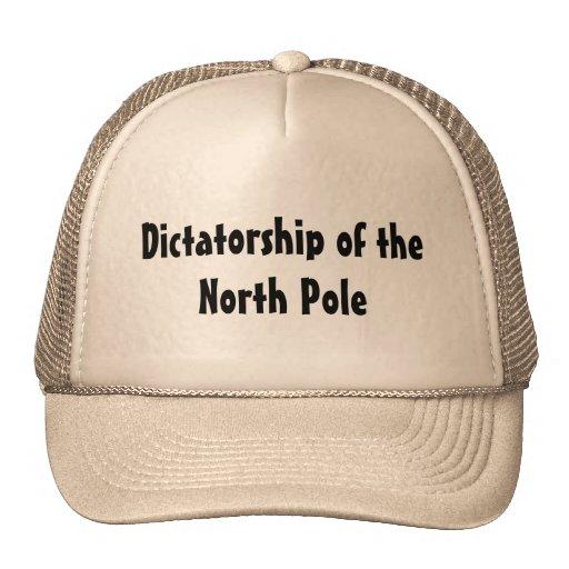 Dictatorship of the North Pole Hats