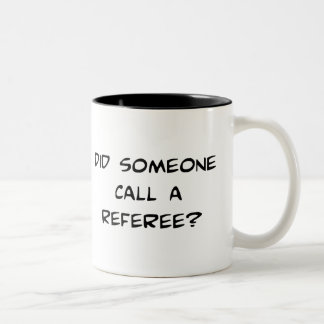 Did Someone Call A Referee Mug