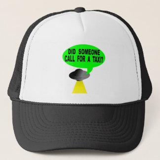 Did Someone Call For A Taxi? Trucker Hat