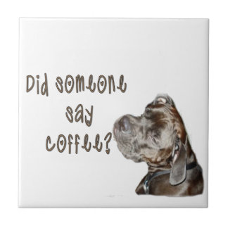 Did someone say coffee? small square tile
