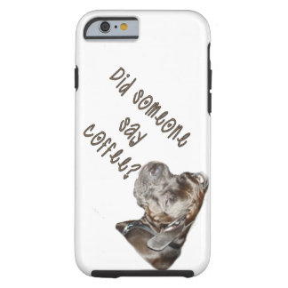 Did someone say coffee? tough iPhone 6 case