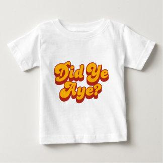 Did Ye Aye? Pimp Style Baby T-Shirt