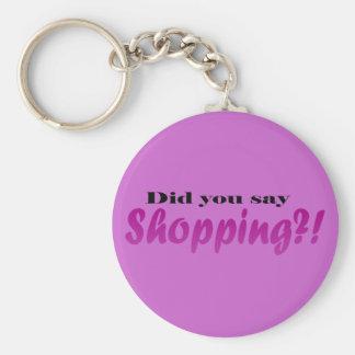 Did yoou say Shopping?! Basic Round Button Key Ring