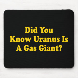 Did You Know Uranus Is A Gas Giant? - Fart Humor Mouse Mat