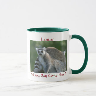 Did You Say Come Here? 15oz Ringer Mug