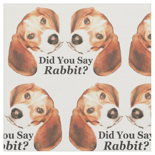 Did You Say Rabbit? Beagle Fabric to Howl